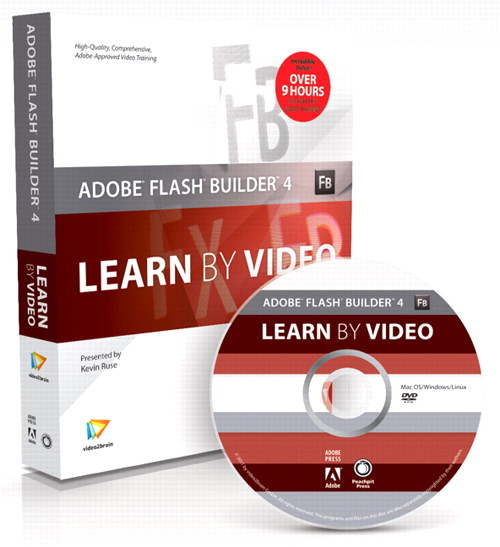 Adobe Flash Builder 4: Learn by Video