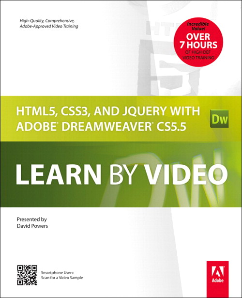 HTML5, CSS3, and jQuery with Adobe Dreamweaver CS5.5 Learn by Video