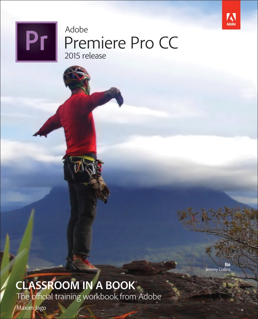 Adobe premiere pro cc classroom in a book 2015 release larger cover baditri Images