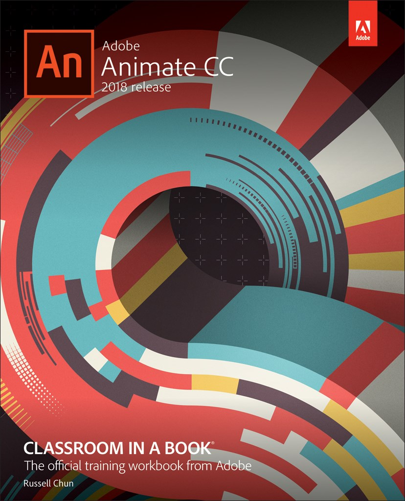 Adobe Animate CC Classroom in a Book (2018 release)