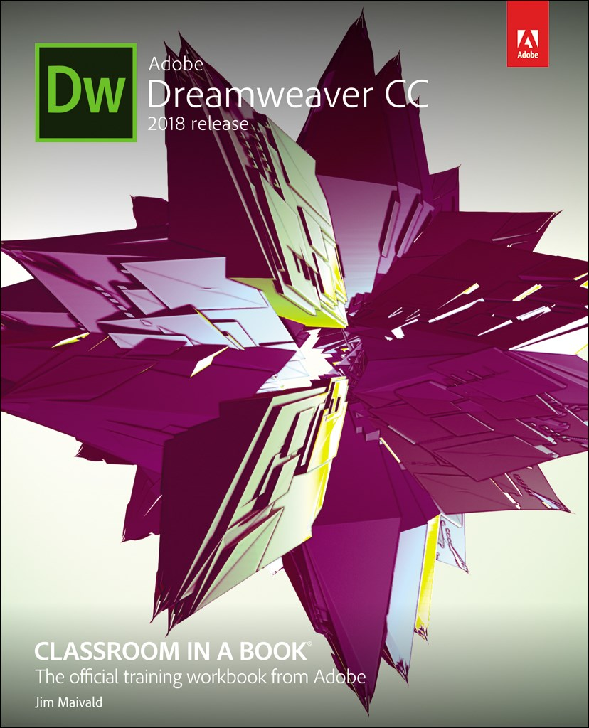 Adobe Dreamweaver CC Classroom in a Book (2018 release), Web Edition