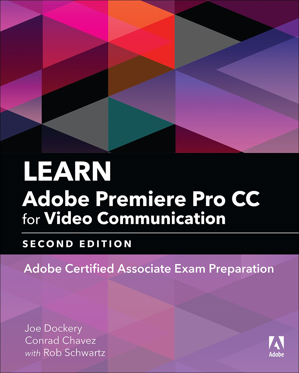 Learn Adobe Premiere Pro CC for Video Communication: Adobe Certified Associate Exam Preparation (Web Edition)