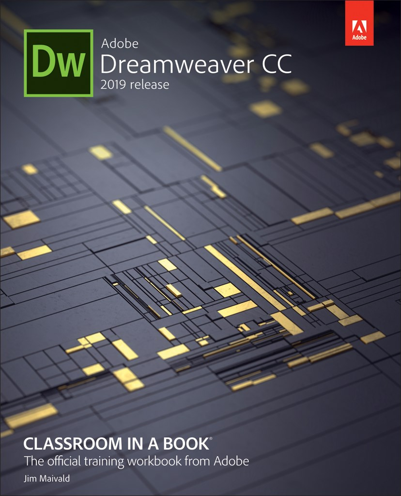 Adobe Dreamweaver CC Classroom in a Book (2019 Release), (Web Edition)