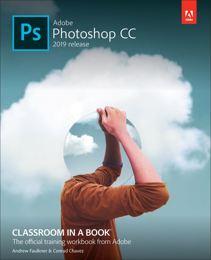 Adobe Photoshop CC Classroom in a Book (2019 Release), (Web Edition)
