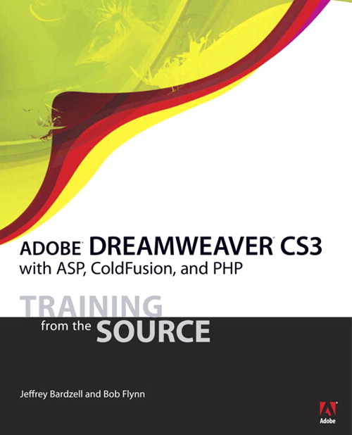 Adobe Dreamweaver CS3 with ASP, ColdFusion, and PHP: Training from the Source
