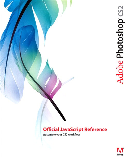 Adobe Photoshop CS2 Official JavaScript Reference, Adobe Reader