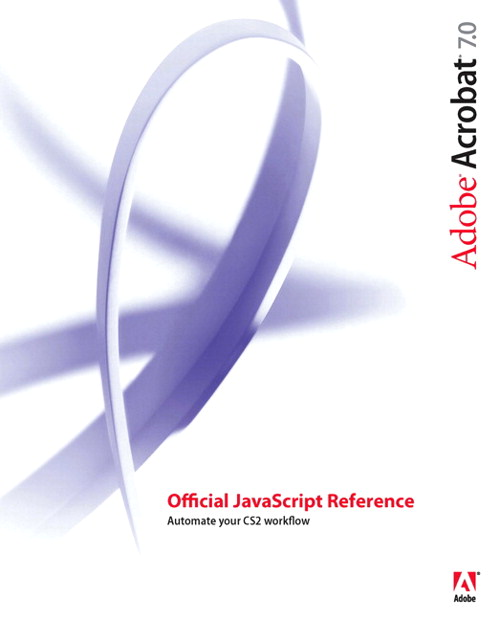 Adobe Acrobat 7 Official JavaScript Reference, Adobe Reader