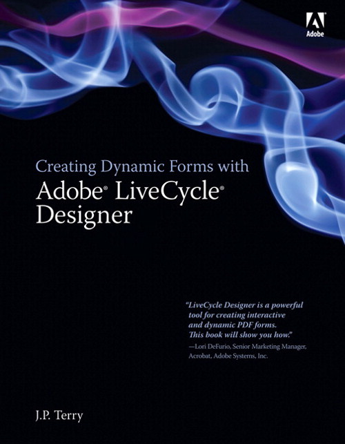 Creating Dynamic Forms with Adobe LiveCycle Designer, Adobe Reader