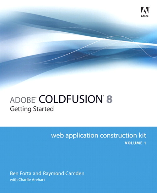 Adobe ColdFusion 8 Web Application Construction Kit, Volume 1: Getting Started, Adobe Reader