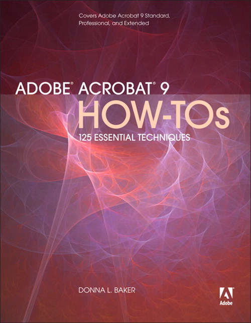 Adobe Acrobat 9 How-Tos: 125 Essential Techniques, Adobe Reader
