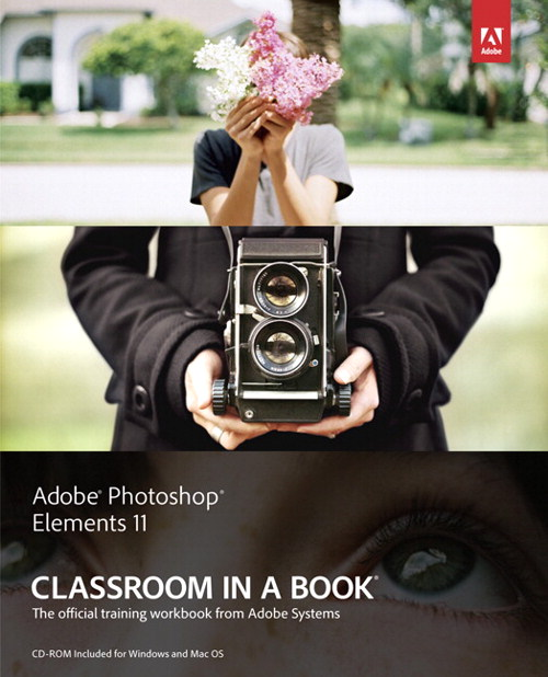 Adobe Photoshop Elements 11 Classroom in a Book