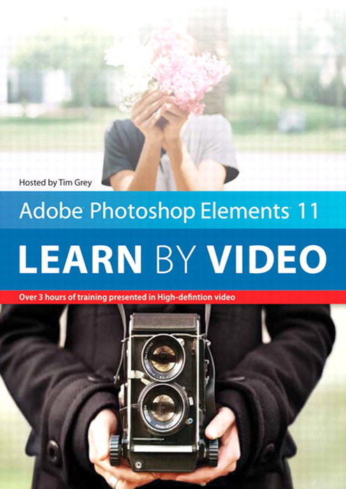 Adobe Photoshop Elements 11: Learn by Video