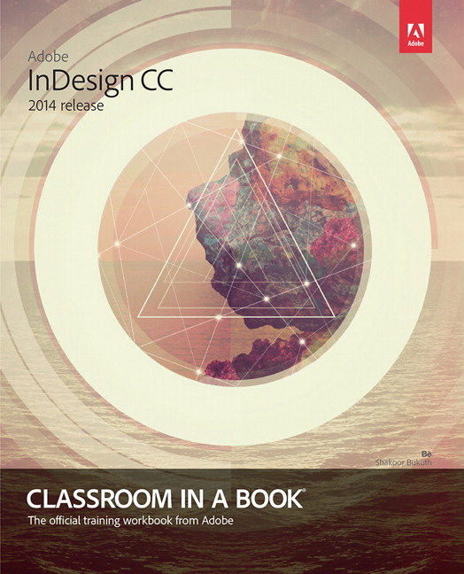 Adobe InDesign CC Classroom in a Book (2014 release)