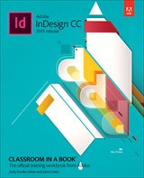 Adobe InDesign CC Classroom in a Book (2015 release)
