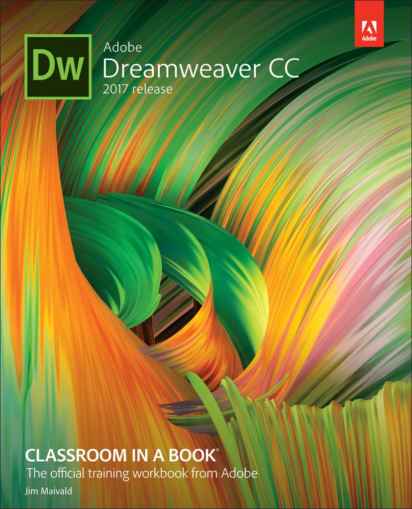 Adobe Dreamweaver CC Classroom in a Book (2017 release), Web Edition