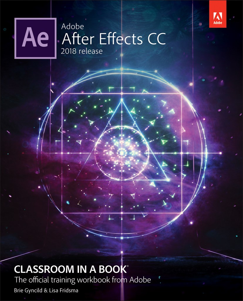 Adobe After Effects CC Classroom in a Book (2018 release), Web Edition