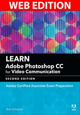 Learn Adobe Photoshop CC for Visual Design: Adobe Certified Associate Exam Preparation (Web Edition), 2nd Edition