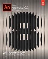 Adobe Animate CC Classroom in a Book (2019 Release), (Web Edition)