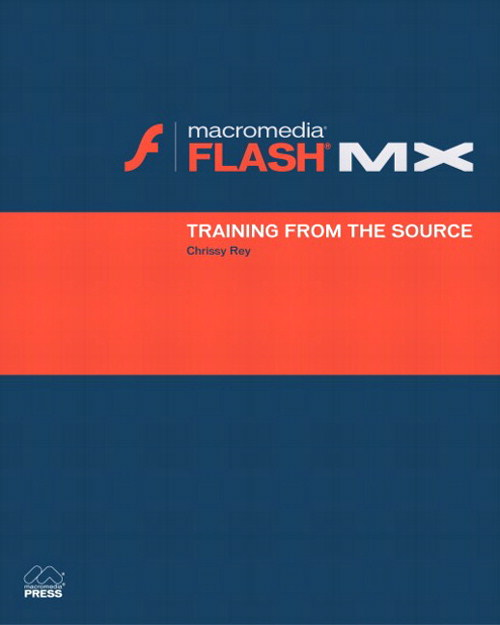 Macromedia Flash MX: Training from the Source