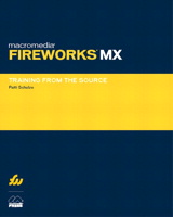 Macromedia Fireworks MX: Training from the Source