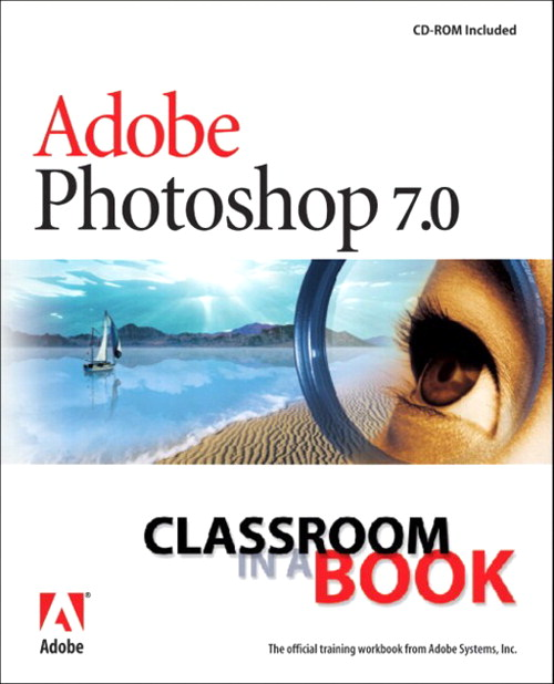 Adobe Photoshop 7.0 Classroom in a Book