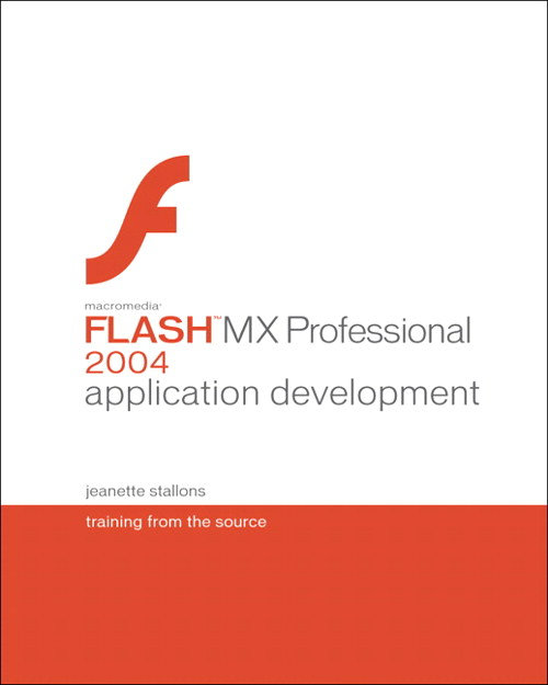 Macromedia Flash MX Professional 2004 Application Development: Training from the Source