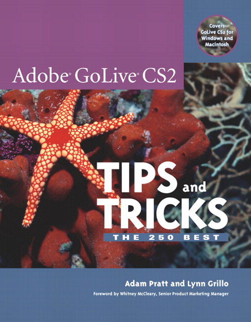 Adobe GoLive CS2 Tips and Tricks