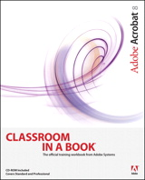 Adobe Acrobat 8 Classroom in a Book