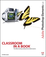 Adobe Photoshop Elements 5.0 Classroom in a Book