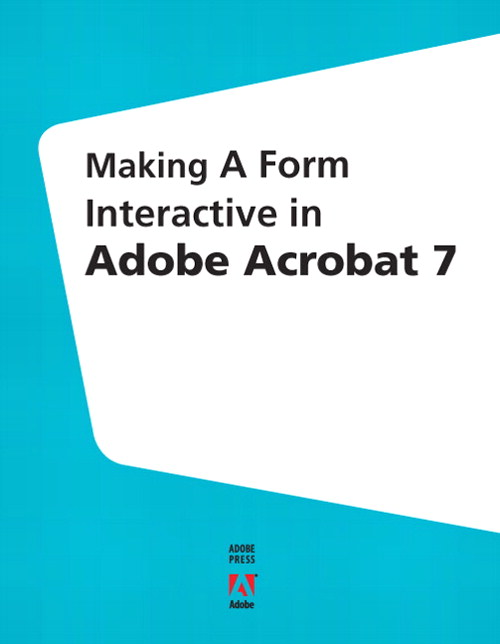 Making a Form Interactive in Adobe Acrobat 7