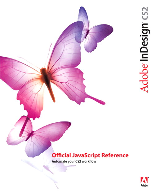Adobe InDesign CS2 Official JavaScript Reference