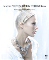 Adobe Photoshop Lightroom 3 Book, The: The Complete Guide for Photographers