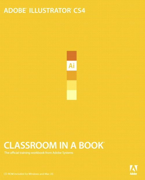 Adobe Illustrator CS4 Classroom in a Book