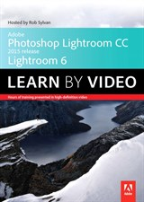 Adobe Photoshop Lightroom CC/Lightroom 6 Learn By Video